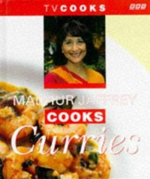 Madhur Jaffrey Cooks Curries (TV Cooks S.) 0563387947 Book Cover