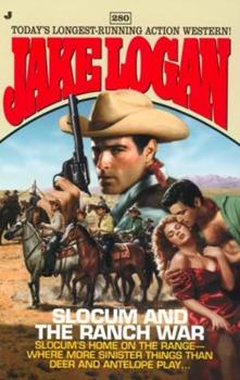 Slocum and the Ranch War - Book #280 of the Slocum