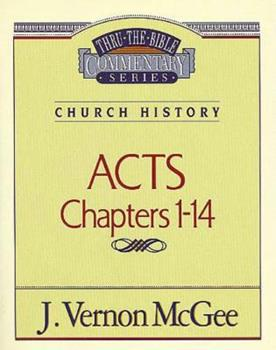 Acts I, Vol. 1 - Book #40 of the Thru the Bible