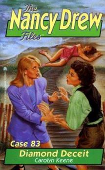 Diamond Deceit - Book #83 of the Nancy Drew Files