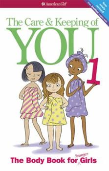 Paperback The Care and Keeping of You (Revised): The Body Book for Younger Girls Book