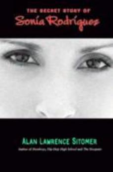 The Secret Story of Sonia Rodriguez 1423130278 Book Cover