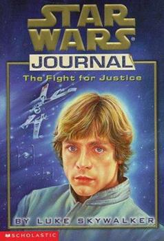 The Fight for Justice (Star Wars Journal) - Book  of the Star Wars Legends