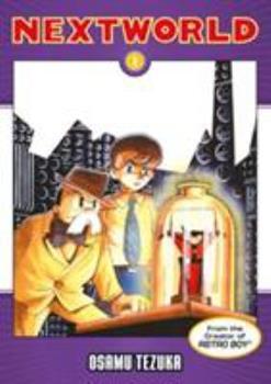Nextworld, Vol. 1 - Book #1 of the Nextworld