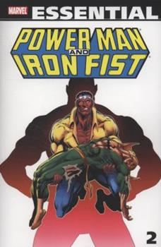 Essential Power Man And Iron Fist Volume 2 TPB (Essential) - Book  of the Essential Marvel