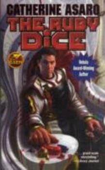The Ruby Dice - Book #12 of the Saga of the Skolian Empire