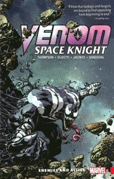 Venom: Space Knight, Volume 2: Enemies And Allies - Book #2 of the Venom: Space Knight