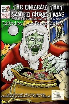The Undead That Saved Christmas 1453832661 Book Cover