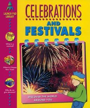 Celebrations and Festivals 1580870058 Book Cover