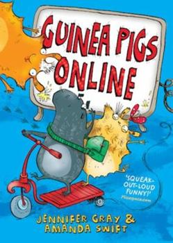 Guinea Pigs Online - Book #1 of the Guinea Pigs Online