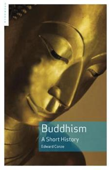Buddhism: A Short History 1851680667 Book Cover