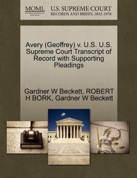 Paperback Avery V. U. S. U. S. Supreme Court Transcript of Record with Supporting Pleadings Book