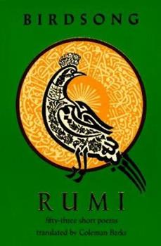 Rumi Birdsong: Fifty-Three Short Poems 096189167X Book Cover