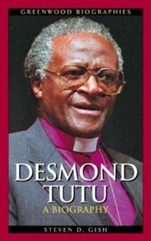 Desmond Tutu: A Biography - Book  of the Greenwood Biographies