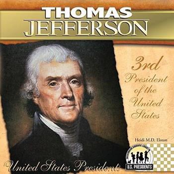 Thomas Jefferson (The United States Presidents) - Book #3 of the United States Presidents