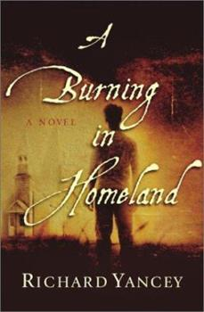 A Burning in Homeland 0743230132 Book Cover