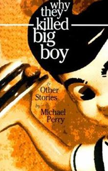 Why They Killed Big Boy 096316953X Book Cover