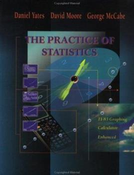 The Practice of Statistics AP: TI-83 Graphing Calculator Enhanced 0716733706 Book Cover