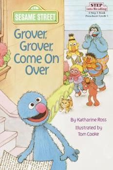 Paperback Grover, Grover, Come on Over! (Step into Reading, Step 1, paper) (Step into Reading Books, Step 1 Book) Book