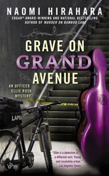 Grave on Grand Avenue - Book #2 of the An Officer Ellie Rush Mystery