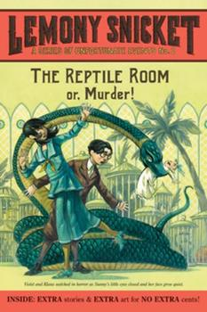 The Reptile Room - Book #2 of the A Series of Unfortunate Events