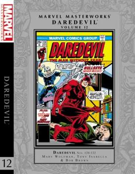 Marvel Masterworks: Daredevil, Vol. 12 - Book #254 of the Marvel Masterworks