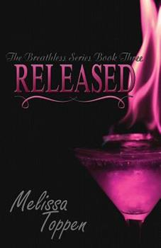Released - Book #3 of the Breathless