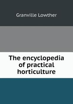 Paperback The Encyclopedia of Practical Horticulture Book