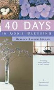 Hardcover 40 Days in God's Blessing: A Devotional Encounter Book