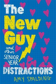 Hardcover The New Guy (and Other Senior Year Distractions) Book