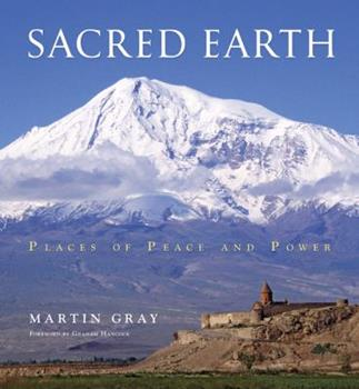 Sacred Earth: Places of Peace and Power 1402780362 Book Cover