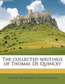 Paperback The Collected Writings of Thomas de Quincey Book