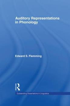 Auditory Representations in Phonology - Book  of the Outstanding Dissertations in Linguistics