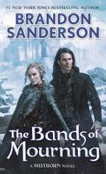The Bands of Mourning - Book  of the Cosmere