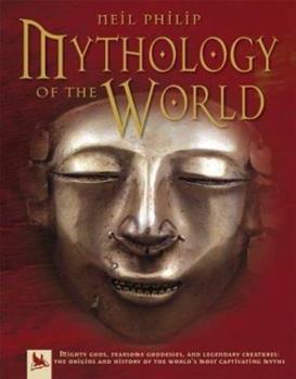 Mythology of the World 0753457792 Book Cover