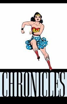 The Wonder Woman Chronicles Vol. 3 - Book #3 of the Wonder Woman Chronicles