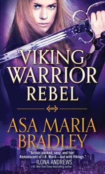 Viking Warrior Rebel - Book #2 of the Viking Warriors
