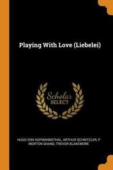Playing with Love (Liebelei) 0353030457 Book Cover