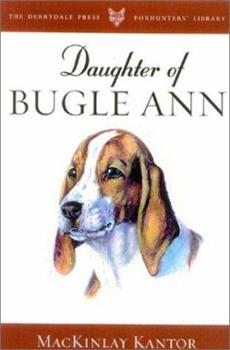 Daughter of Bugle Ann 1586670999 Book Cover