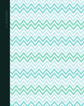Paperback Food Diary: Food Journal / Log / Diet Planner with Calorie Counter ( Softback * 100 Spacious Daily Record Pages & More * Chevrons Book
