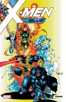 X-Men Blue, Vol. 0: Reunion - Book #17 of the X-Men Unlimited 1993