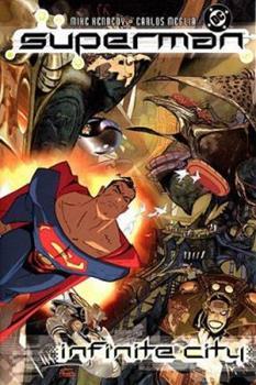 Superman: Infinite City (Superman (Graphic Novels)) - Book  of the Superman: One-Shots
