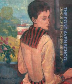 Hardcover Pont-Aven School: Cradle of the Modern Sensibility Book