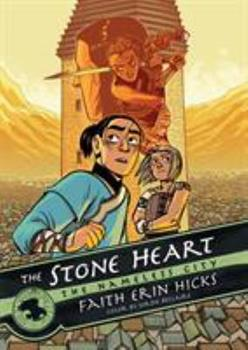 The Stone Heart - Book #2 of the Nameless City