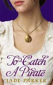 To Catch A Pirate 0439026946 Book Cover