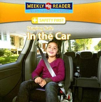 Staying Safe in the Car - Book  of the Safety First