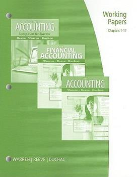 Working Papers: Chapters 1-17 for Accounting, Financial Accounting, or Accounting Using Excel for Success 0538478535 Book Cover