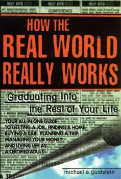How The Real World Really Works 0425153053 Book Cover