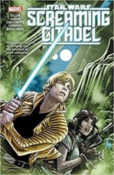 Star Wars: The Screaming Citadel - Book  of the Star Wars 2015 Single Issues