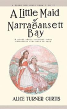 A Little Maid of Narragansett Bay 1557093342 Book Cover